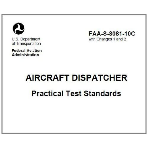 AIRCRAFT DISPATCHER Practical Test Standards, Plus 500