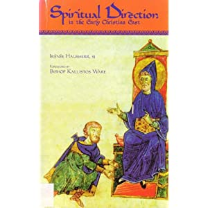 Spiritual Direction in the Early Christian East (Cistercian Studies Series , No. 116)