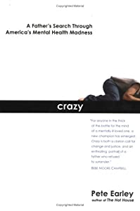"Cover of ""Crazy: A Father's Search Throug..."