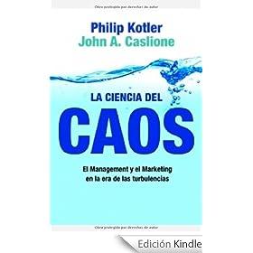 La ciencia del caos: El Management y el Marketing en la era de las turbulencias