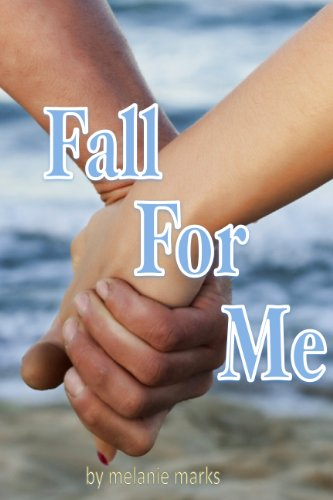Fall For Me (High School Love)