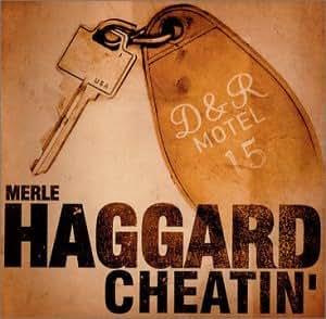 Merle Haggard Cheatin Music