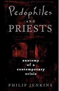 "Cover of ""Pedophiles and Priests: Anatomy..."