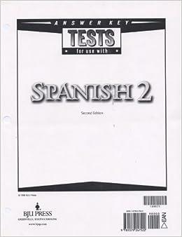 Spanish 2 Tests Answer Key 2nd Edition: 189571