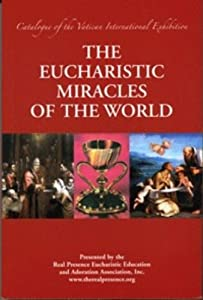 The Eucharistic Miracles of the World Catalogue of the