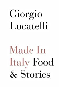 "Cover of ""Made in Italy: Food and Stories..."