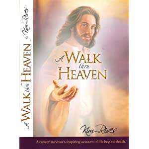 My Walk Through Heaven Kim Rives
