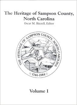 The Heritage of Sampson County, North Carolina, Vol. 1