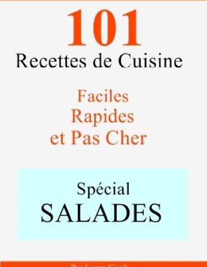 Spécial Salades : 101 Recettes de Cuisine - Laura Cook