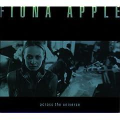 Fiona Apple Across the Universe