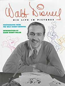 "Cover of ""Walt Disney: His Life in Pictur..."