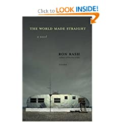 The World Made Straight: A Novel