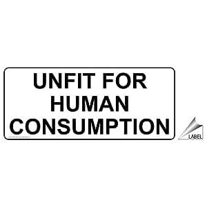 Amazon.com : Unfit For Human Consumption Label NHE-19430