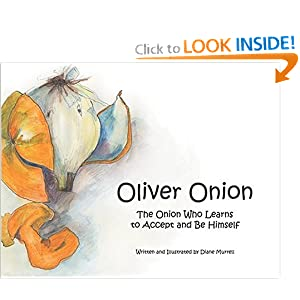Oliver Onion: The Onion Who Learns to Accept and Be Himself