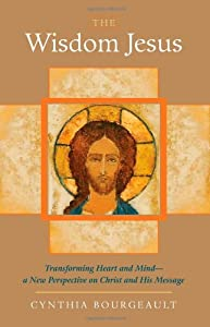 "Cover of ""The Wisdom Jesus: Transforming ..."
