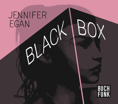 Jennifer Egan - Black Box (Buchfunk)