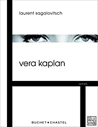 Vera Kaplan par Laurent Sagalovitsch