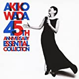 AKIKO WADA 45th ANNIVERSARY ESSENTIAL COLLECTION / 和田アキ子 (CD - 2013)
