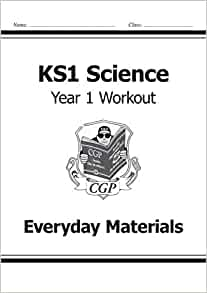 KS1 Science Year One Workout: Everyday Materials (for the