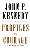Profiles in Courage (Harper Perennial Modern Classics)