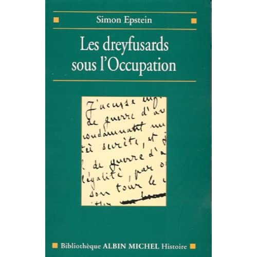 Dreyfusards sous l'Occupation (Simon Epstein)