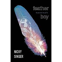 Feather Boy (Blue Peter Book Awards Winner)