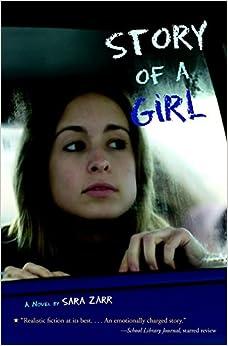 Amazoncom Story Of A Girl (9780316014540) Sara Zarr Books