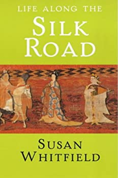 "Cover of ""Life Along the Silk Road"""