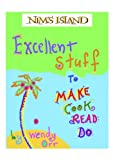 NIM'S ISLAND: Excellent Stuff to Make, Cook, Read, Do