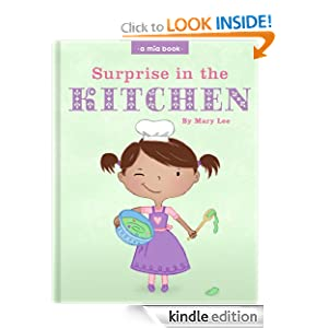 Surprise in the Kitchen (a mia book)