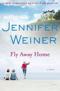 "Cover of ""Fly Away Home: A Novel"""