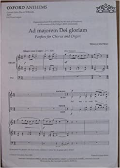 Ad Majorem Dei Gloriam (Sheet Music) (Oxford Anthems A457): William Mathias, David Willcock