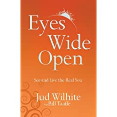 Eyes Wide Open: See and Live the Real You