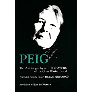 Peig: The Autobiography of Peig Sayers of the Great Blasket Island (Irish Studies)