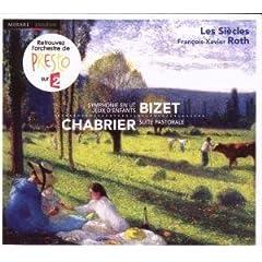 Bizet : Symphonie En Ut Majeur - Jeux D'Enfants - Chabrier : Suite Pastorale