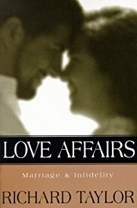 "Cover of ""Love Affairs: Marriage & Infide..."