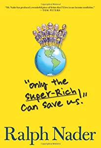 "Cover of """"Only the Super-Rich Can S..."