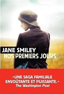 Nos premiers jours par Jane Smiley