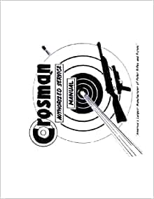 Crosman Factory Service Manual. Air Rifles 100 & 101 & 102
