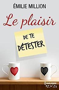 Au Plaisir De Te Revoir : plaisir, revoir, Plaisir, Détester, Emilie, Million, Babelio