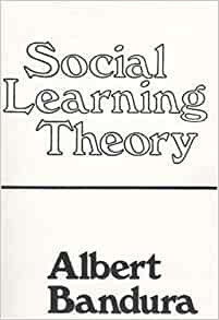 Amazon.com: Social Learning Theory (9780138167448): Albert