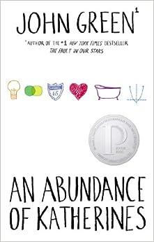 Amazon.com: An Abundance of Katherines (9780525476887