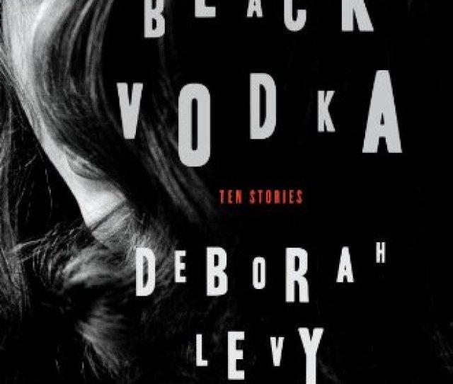 Black Vodka Ten Stories