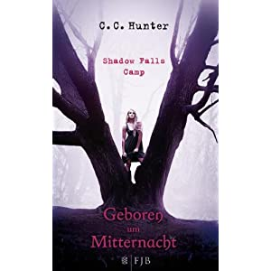 Shadow Falls Camp - Geboren um Mitternacht: Band 1