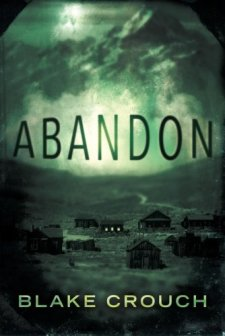 Abandon by Blake Crouch| wearewordnerds.com