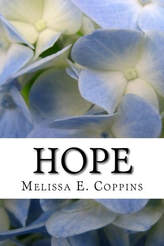 Hope: A Collection of Prose and Poetry