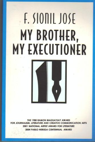 My Brother, My Executioner by Francisco Sionil Jose