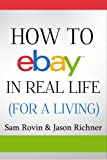 How to eBay in Real Life (For a Living)