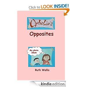 Ophelia's Opposites