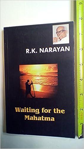 RK Narayan Books List, Short Stories : Waiting for the Mahatma
